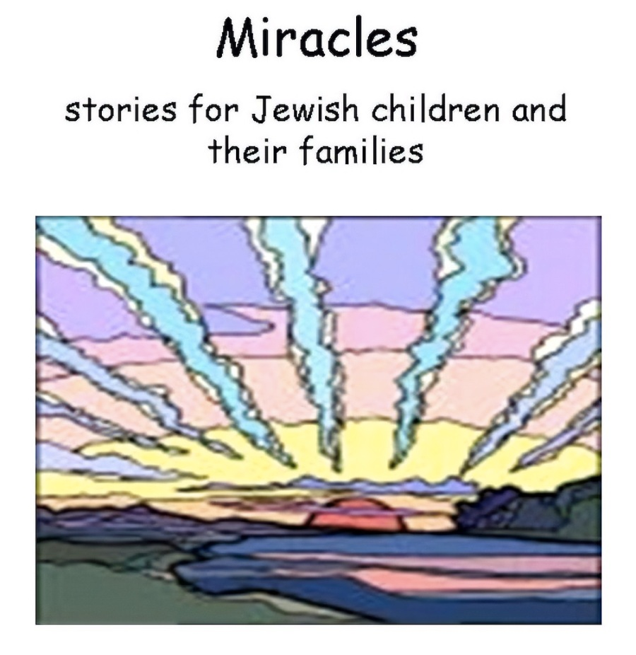 "Book cover of a colorful sunrise. Title: ""Miracles: stories for Jewish children and their families"""